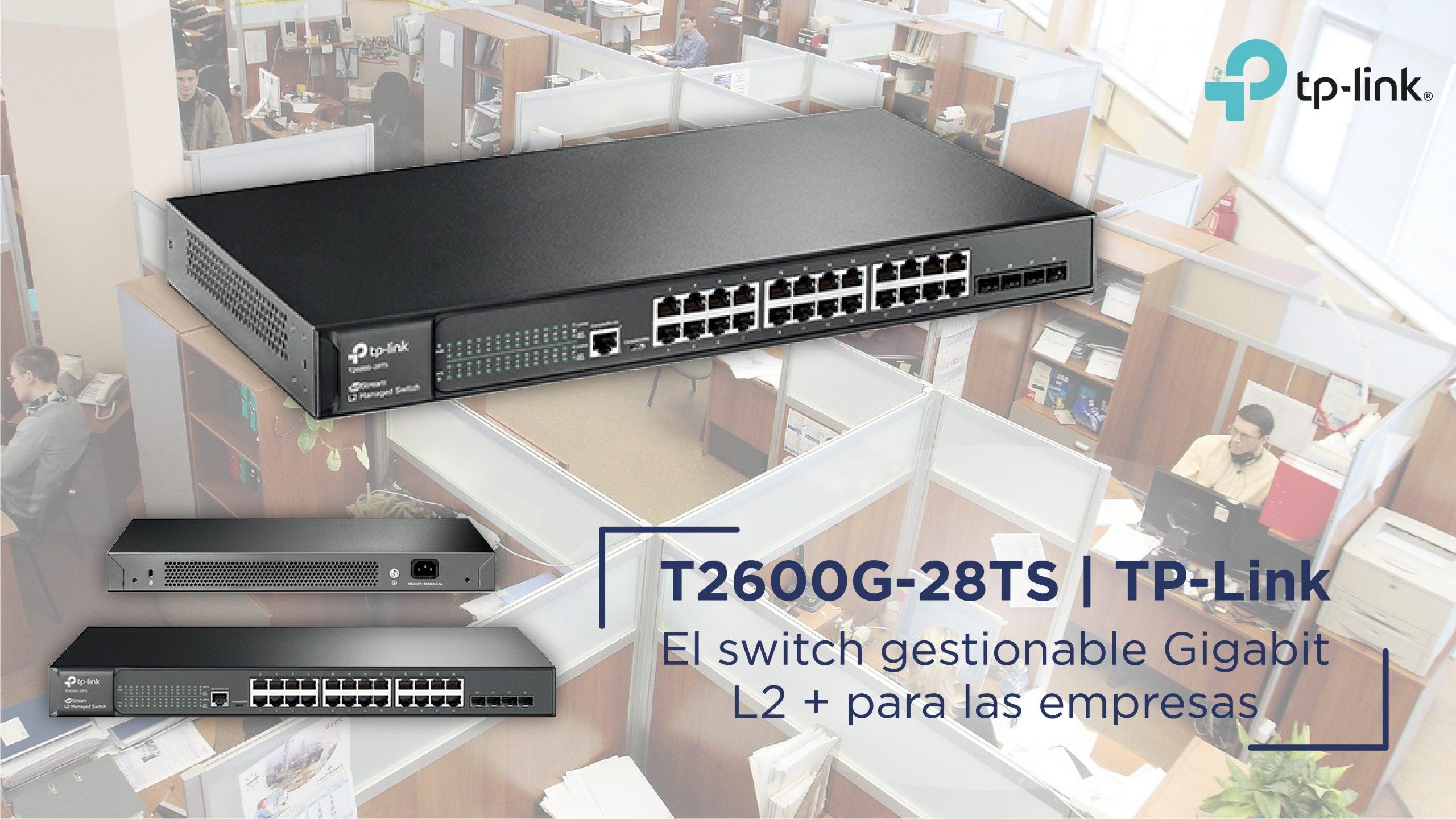Unboxing y Review: T2600G-28TS de TP-Link, el switch gestionable Gigabit L2+ ideado para las empresas