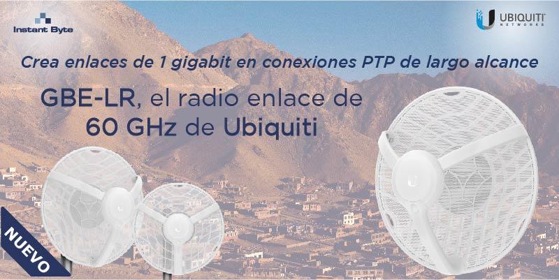 Crea enlaces de 1 Giga en conexiones PTP de largo alcance, GBE-LR el radio enlace de 60 GHz de Ubiquiti