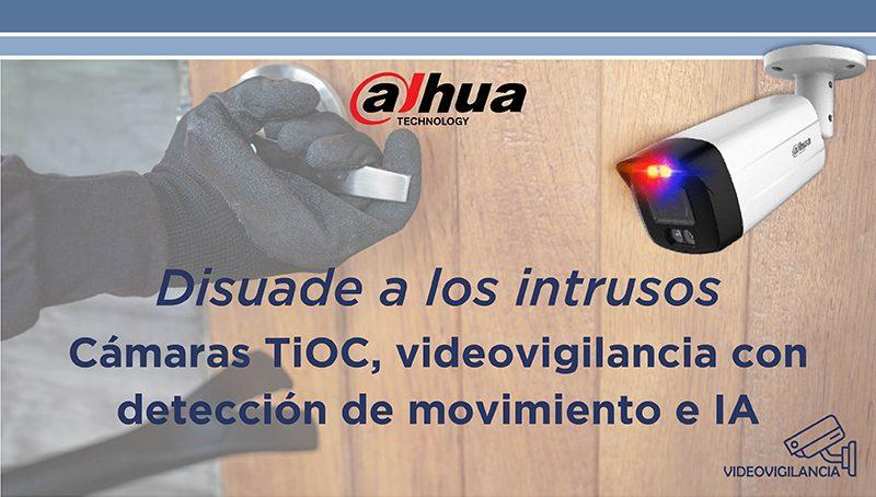 Disuade a los intrusos: cámaras TiOC, videovigilancia con inteligencia artificial